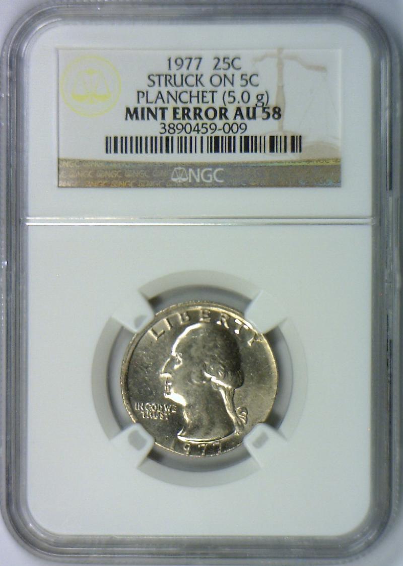 Details about 1977 Washington Quarter Struck on 5C Planchet (5 0g) Mint  Error