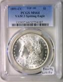 1891-CC VAM-3 Spitting Eagle Morgan Dollar PCGS MS-64; Top 100; Frosty White