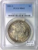 1881-S Morgan Dollar PCGS MS-62; Looks MS-64; Nice Antique Tone!