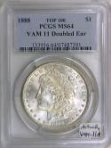 1888 Morgan Dollar PCGS MS-64; VAM-11 Doubled Ear; Top 100; Actually VAM-11A