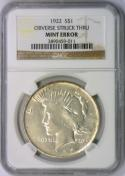 1922 Peace Dollar Obverse Struck Thru Mint Error; NGC Certified