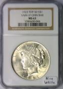 1923 Peace Dollar NGC MS-63; VAM-1F Chin Bar; Top-50; Nice White!