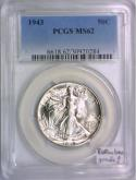 1943 Walking Liberty Half Dollar PCGS MS-62; Ridiculous Grade!