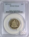 1875-CC Seated Liberty Quarter PCGS VG-10; Choice Original!