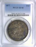 1877 Trade Dollar PCGS XF-40; Richly Toned! Good-Looking Type Coin!