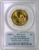 2007 Washington Dollar Missing Edge Lettering Error; PCGS-66;