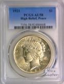 1921 High Relief Peace Dollar PCGS AU-58; Nice Luster!