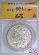 1882 Morgan Dollar ANACS EF-40 Details; VAM-24 MPD; E.D.S. Extra Rare!