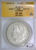 1878-S Morgan Dollar ANACS EF-40 Details; VAM-77 DDO, Hot 50; RARE!
