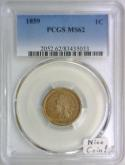 1859 Indian Head Cent PCGS MS-62; Nice Coin!