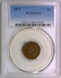 1871 Indian Head Cent PCGS F-15