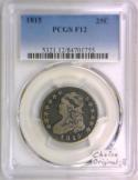 1815 Capped Bust Quarter PCGS F-12; Choice Original
