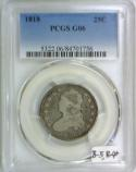 1818 Capped Bust Quarter PCGS G-06; B-5 Variety, R-4+