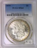 1879 Morgan Dollar PCGS MS-64; Premium Quality