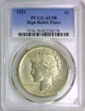 1921 High Relief Peace Dollar PCGS AU-58