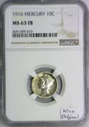 1916 Mercury Dime NGC MS-63 FB; Nice Original!