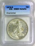1878-S Trade Dollar ICG MS-60 Details; Chopmarked