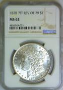 1878 7TF Rev of 79 Morgan Dollar NGC MS-62