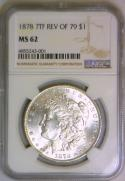 1878  7TF Reverse of 79 Morgan Dollar NGC MS-62
