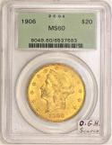1906 $20 Gold Double Eagle PCGS MS-60; Old Green Holder; Scarce!