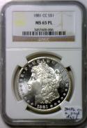 1881-CC Morgan Dollar NGC MS-65 PL; DMPL On A Good Day!